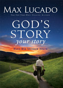 God's Story, Your Story : and motionlessness. is there a cohesive storyline to...