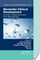 Biosimilar Clinical Development  Scientific Considerations and New Methodologies
