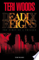 Deadly Reigns Part I