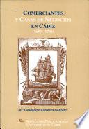 Comerciantes y casas de negocios en Cádiz, 1650-1700