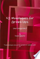 52 Monologues for Grown-Ups (and College Kids) Award Winning Playwright Daniel Guyton Perfect For Actors