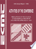 Activities Of The Conference Resolutions Of The Council Of Ministers Of Transport And Reports Approved 1998