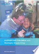 Supporting Children with Multiple Disabilities