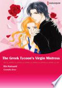 The Greek Tycoon s Virgin Mistress