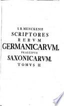 Scriptores rerum Germanicarum, praecipue Saxonicarum, ...