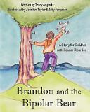 Brandon And The Bipolar Bear
