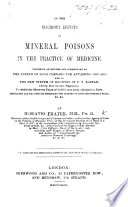 On the injurious effects of mineral poisons in the practice of medicine  Comprising an epitome and commentary on the system of L  Cornaro for attaining old age  and on the new system of medicine of F  V  Raspail     Every Man his own Physician     etc