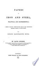 Ebook Papers on Iron and Steel, practical and experimental; a series of ... communications ... to the Philosophical Magazine, ... with ... notes Epub David MUSHET Apps Read Mobile