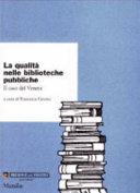 La qualit   nelle biblioteche pubbliche