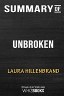 Summary Of Unbroken The Young Adult Adaptation An Olympian S Journey From Airman To Castaway To Captive Trivia Quiz