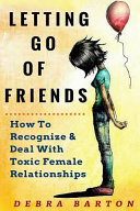 Letting Go Of Friends