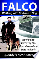 FALCO   Walking with God and a Dog