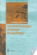 Survival Strategies of Annual Desert Plants Negev Desert Of Israel Have