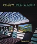 Transform Linear Algebra