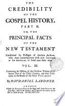 The Credibility Of The Gospel History Part Ii