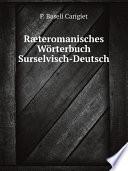 R?teromanisches W?rterbuch, Surselvisch-Deutsch