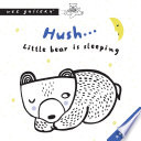 Hush    Little Bear Is Sleeping Book PDF