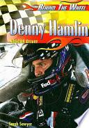 Denny Hamlin The Nascar Nextel Series Rookie