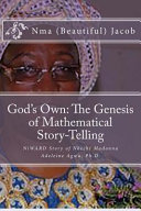 God S Own The Genesis Of Mathematical Story Telling