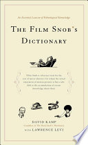 The Film Snob s Dictionary