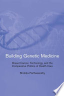 Building Genetic Medicine In An Era Of Globalization National Context