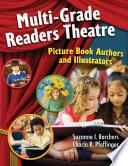 Multi Grade Readers Theatre  Picture Book Authors and Illustrators