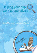 Helping your Pupils to Work Cooperatively