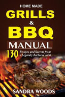 Home Made Grill And Bbq Manual