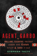 Agent Garbo Who Opposed The Nazis And Concocted A
