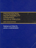 Professional Responsibility Standards  Rules   Statutes 2005 2006