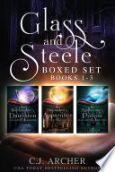 Glass And Steele Boxed Set Books 1 3