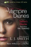 Vampire Diaries  Stefan s Diaries 3  The Craving