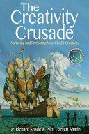 The Creativity Crusade