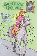 Pony Crazed Princess  3  Princess Ellie s Mystery