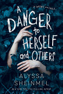 A Danger to Herself and Others Book
