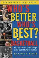 Who s Better  Who s Best in Basketball