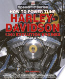 How to Power Tune Harley Davidson 1340 Evolution Engines