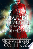 The Sword Chronicles  Child of the Empire
