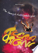 The Search for the Origins