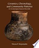 Ceramics  Chronology  and Community Patterns