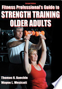 Fitness Professional s Guide to Strength Training Older Adults 2nd Edition