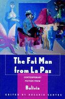 The fat man from La Paz