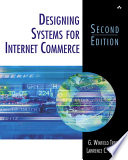 Designing Systems For Internet Commerce book