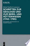Schriften zur Geologie und zum Berg- und Hüttenwesen (1742-1765)