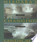 Niagara's Changing Landscapes Ten Scholars Explore The Complex
