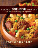 Perfect One Dish Dinners