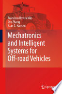 Mechatronics and Intelligent Systems for Off road Vehicles