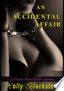 download ebook an accidental affair (liliana batchelor series 1) pdf epub