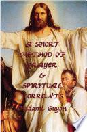 A Short Method of Prayer   Spiritual Torrents