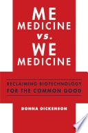 Me Medicine vs  We Medicine